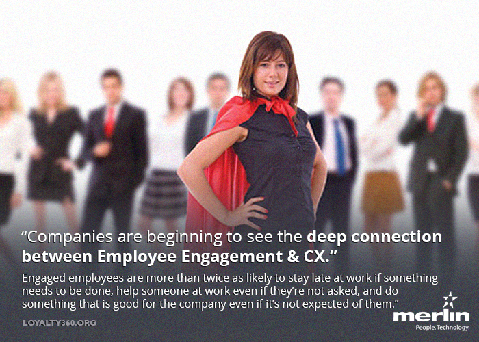 Customer Experience and Employee Engagement