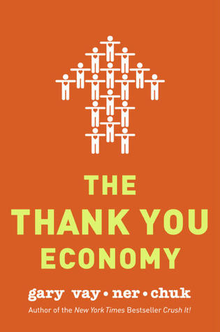 4 - The Thank You Economy