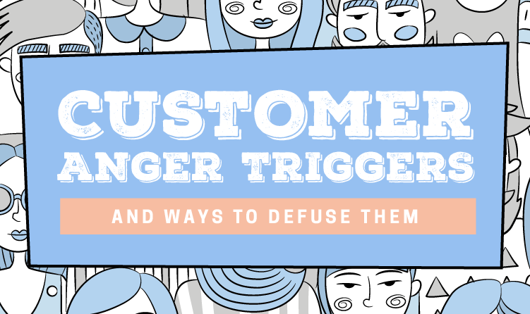 Customer-Anger-Triggers-and-Ways-to-Defuse-Them