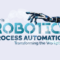 How Robotic Process Automation is Transforming the Workplace